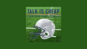 Talk is Cheap- New York Giants Podcast- 10-07-15